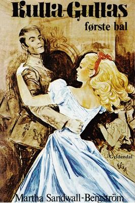 Kulla-Gullas første bal Martha Sandwall-Bergström 9788702286892