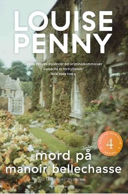 Mord på Manoir Bellechasse Louise Penny 9788740061482