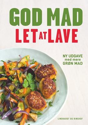 God mad let at lave Marianne Kastberg, Kirsten Høgh Fogt 9788711983614