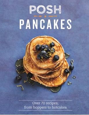 Posh Pancakes Sue Quinn 9781849498036