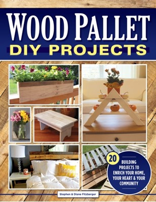 Wood Pallet DIY Projects Steve Fitzberger 9781565239302