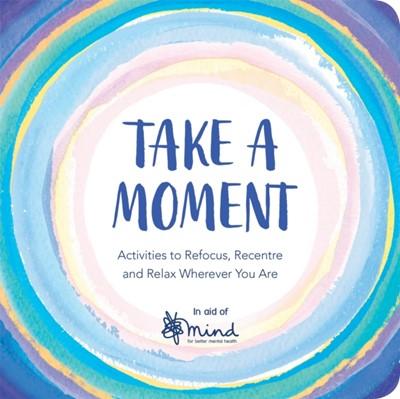 Take a Moment MIND 9781789290387