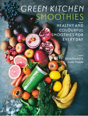 Green Kitchen Smoothies Luise Vindahl, David Frenkiel 9781784883195