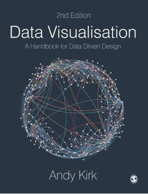 Data Visualisation Andy Kirk 9781526468925