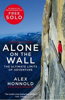 Alone on the Wall David Roberts, Alex Honnold 9781529034424