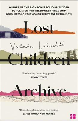 Lost Children Archive Valeria Luiselli 9780008290054