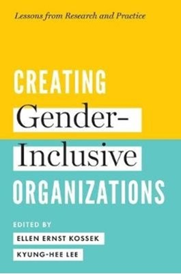Creating Gender-Inclusive Organizations  9781487503734