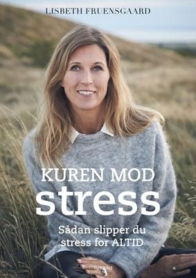 Kuren mod stress Lisbeth Fruensgaard 9788740664584