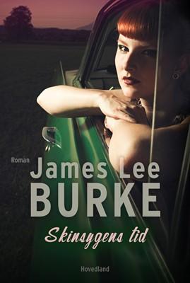 Skinsygens tid James Lee Burke 9788770707176