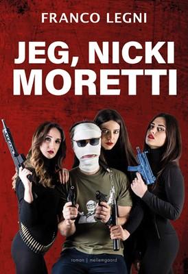 Jeg, Nicki Moretti  Franco  Legni 9788772371207