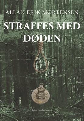 Straffes med døden Allan Erik Mortensen 9788772371566
