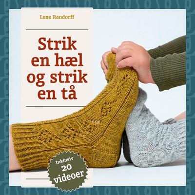 Strik en hæl og strik en tå Lene Randorff 9788799902750