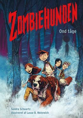 Zombiehunden 2: Ond tåge Sandra Schwartz 9788741507279