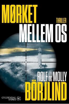Mørket mellem os Molly, Rolf Börjlind 9788702304251