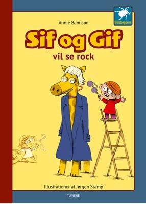 Sif og Gif vil se rock Annie Bahnson 9788740664454