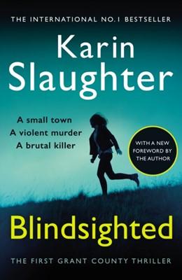 Blindsighted Karin Slaughter 9780099553052