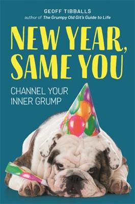 New Year, Same You Geoff Tibballs 9781789291896