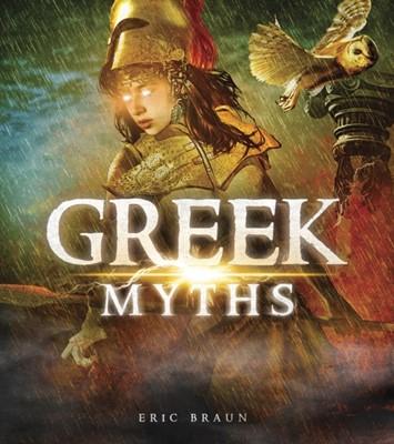 Greek Myths Eric Braun, Eric Mark Braun 9781474752534
