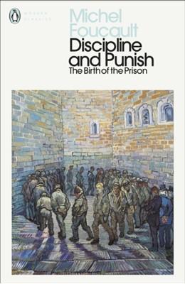 Discipline and Punish Michel Foucault 9780241386019
