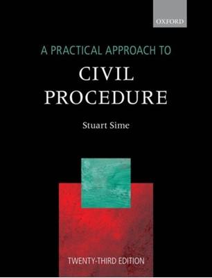 A Practical Approach to Civil Procedure Stuart Sime 9780198858386