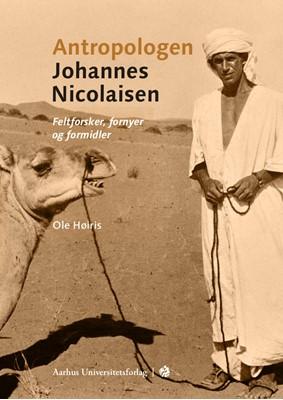 Antropologen Johannes Nicolaisen Ole Høiris 9788772190570