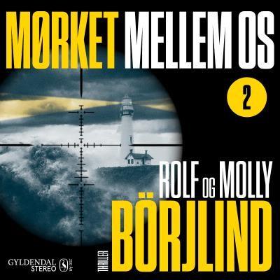EP#02 Mørket mellem os Molly, Rolf Börjlind 9788702313017