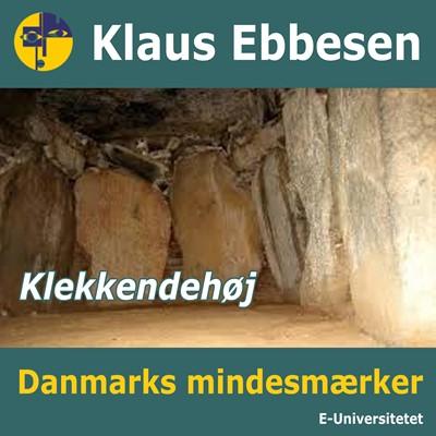 """Jættestuen """"Klekkendehøj"""" Klaus Ebbesen 9788794018296"""