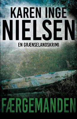 Færgemanden Karen Inge Nielsen 9788771715965
