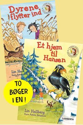 Dyrene flytter ind og Et hjem til Hansen Lin Hallberg 9788772247199