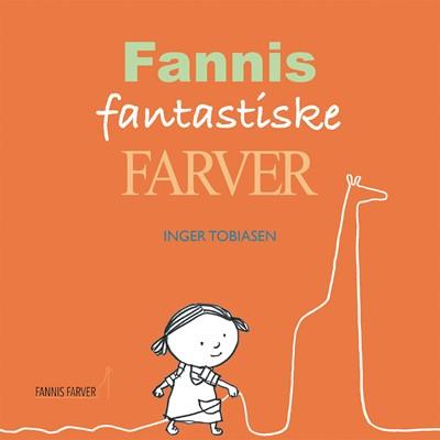 Fannis fantastiske farver Inger Tobiasen 9788793947153