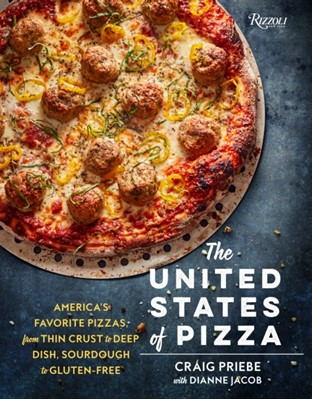 The United States of Pizza Craig W. Priebe, Dianne Jacob, Craig Priebe 9780789329448