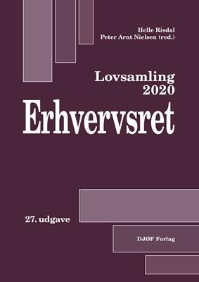 Lovsamling 2020 - Erhvervsret Peter Arnt Nielsen (ansv. red.), af Helle Næss-Schmidt Risdal (ansv. red.) 9788757446968