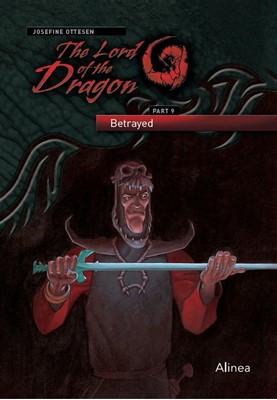 The Lord of the Dragon 9. Betrayed Josefine Ottesen 9788723546883