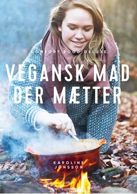 Vegansk mad der mætter Karoline Jönsson 9788740663792