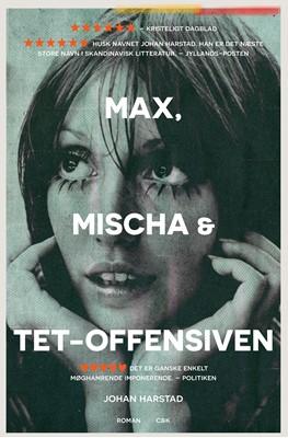 Max, Mischa og Tet-offensiven Johan Harstad 9788740046212