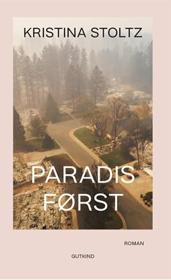 Paradis først Kristina  Stoltz 9788743400523