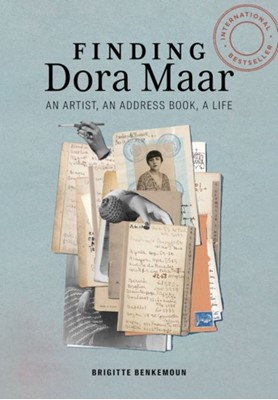 Finding Dora Maar - An Artist, an Address Book, a Life Brigitte Benkemoun, Jody Gladding 9781606066591