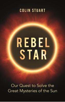 Rebel Star Colin Stuart 9781789290431