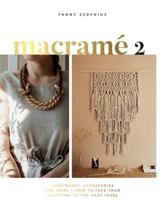 Macrame 2 Fanny Zedenius 9781787134102