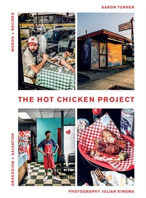 The Hot Chicken Project Aaron Turner 9781743794845