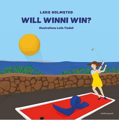 Will Winni win? Lars Holmsted 9788772371245