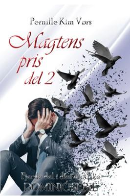Magtens pris - del 2 Pernille Kim Vørs 9788793730205