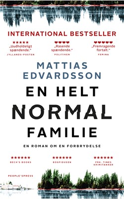 En helt normal familie Mattias Edvardsson 9788770369398