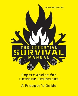 The Essential Survival Manual Kenneth Griffiths, Kenn Griffiths 9781787391550