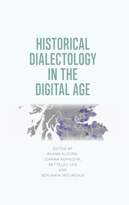 Historical Dialectology in the Digital Age  9781474430531