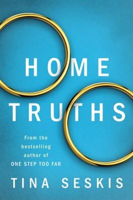 Home Truths Tina Seskis 9781542093583