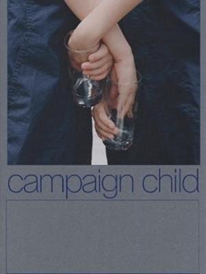 Campaign Child  9781912719068
