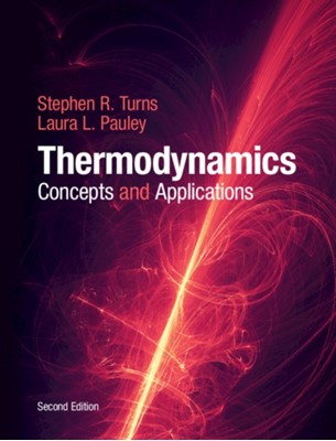 Thermodynamics Laura L. (Pennsylvania State University) Pauley, Stephen R. (Pennsylvania State University) Turns 9781107179714