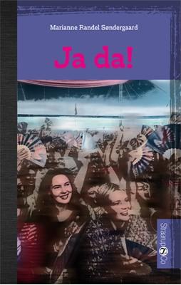 Ja da! Marianne Randel Søndergaard 9788770188913