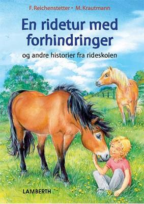 En ridetur med forhindringer Friederun Reichenstetter 9788772247045